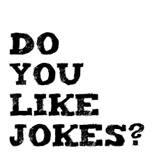 Do You Like Jokes?